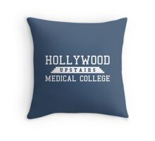 Hollywood Upstairs Medical College Throw Pillow