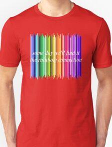The Rainbow Connection Unisex T-Shirt