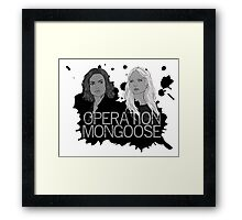 Regina and Emma - Operation Mongoose Framed Print