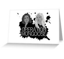 Regina and Emma - Operation Mongoose Greeting Card