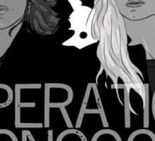 Regina and Emma - Operation Mongoose Sticker