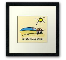 Simple Things - Surf Shack Framed Print