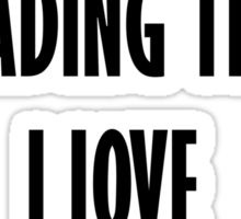 If You Are Reading This I Love Taylor Swift Sticker