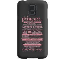 I Am a Princess (version 2) Samsung Galaxy Case/Skin