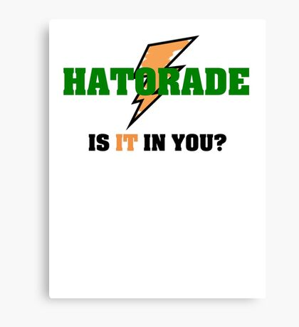 Hatorade- Parody Canvas Print