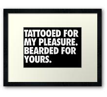 Tattooed & Bearded Framed Print