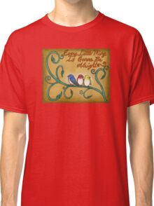 Three Little Birds Classic T-Shirt