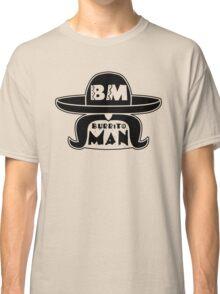 Burrito Man Classic T-Shirt