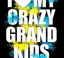 i heart my crazy grand kids by teeshoppy