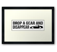 """""""Drop a gear and disappear"""" - Nissan 180SX Framed Print"""