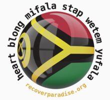 Vanuatu - heart blong mifala stap wetem yufala  by theblastedtower