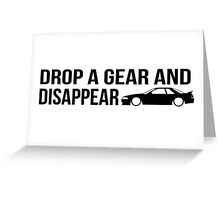 """Drop a gear and disappear"" - Nissan R32 Skyline Greeting Card"