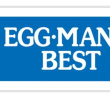 Egg-Man's Best Sticker