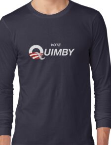 Vote Quimby Long Sleeve T-Shirt