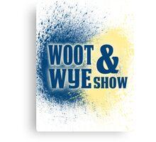 Woot and Wye Splash Canvas Print