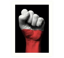 Flag of Poland on a Raised Clenched Fist  Art Print