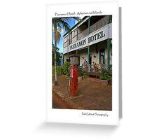 Peeramon Hotel - Atherton tablelands - North Queensland Greeting Card