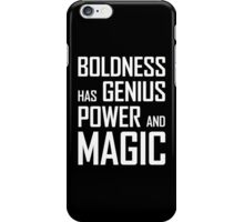 Boldness has Genius, Power and Magic (Goethe) white version iPhone Case/Skin