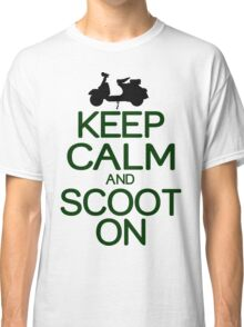 Keep calm and scoot on Funny Geek Nerd Classic T-Shirt