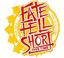 Fate Fell Short Photographic Print