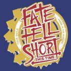 Fate Fell Short by oneskillwonder