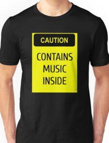 Caution - contains music inside Unisex T-Shirt