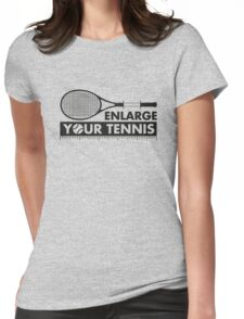 Enlarge Your Tennis-Black Womens Fitted T-Shirt