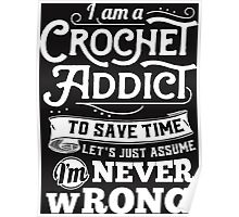 Crochetholic is the best Poster