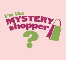 I'm a mystery shopper Kids Tee