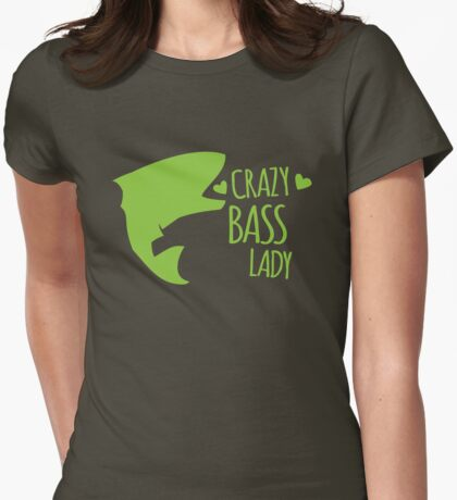 Crazy BASS (Fish fishing) Lady Womens Fitted T-Shirt