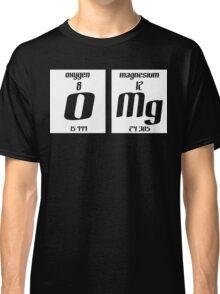 OMG Elements Funny Geek Nerd Classic T-Shirt