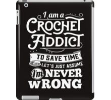 Crochetholic is the best iPad Case/Skin