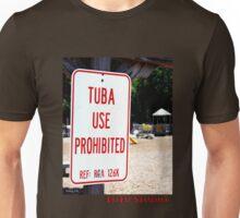 Tuba Use Prohibited Unisex T-Shirt