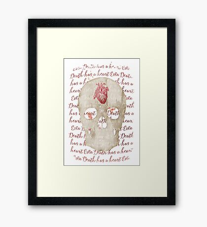 even death has a heart Framed Print