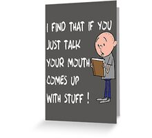 Karl Pilkington - Quote Greeting Card