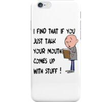 Karl Pilkington - Quote iPhone Case/Skin