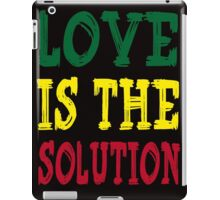 LOVE IS THE SOLUTION iPad Case/Skin