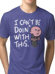 Karl Pilkington - Quote Tri-blend T-Shirt