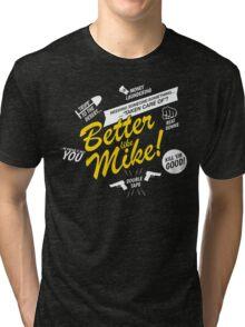 Better like Mike V02 Bumble version Tri-blend T-Shirt