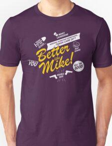 Better like Mike V02 Bumble version Unisex T-Shirt