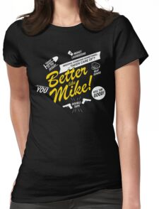 Better like Mike V02 Bumble version Womens Fitted T-Shirt