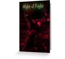 Night of Fright Card Greeting Card
