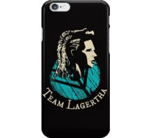 Team Lagertha - Vikings iPhone Case/Skin
