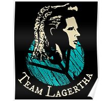 Team Lagertha - Vikings Poster