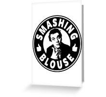 Smashing Blouse Greeting Card
