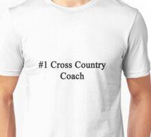 #1 Cross Country Coach  Unisex T-Shirt