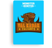 Monster Hunter All Stars - Val Habar Valiants Canvas Print