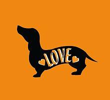 Love is a Dachshund by MinkandMonocle