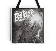 Return of the butcher Tote Bag