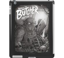 Return of the butcher iPad Case/Skin